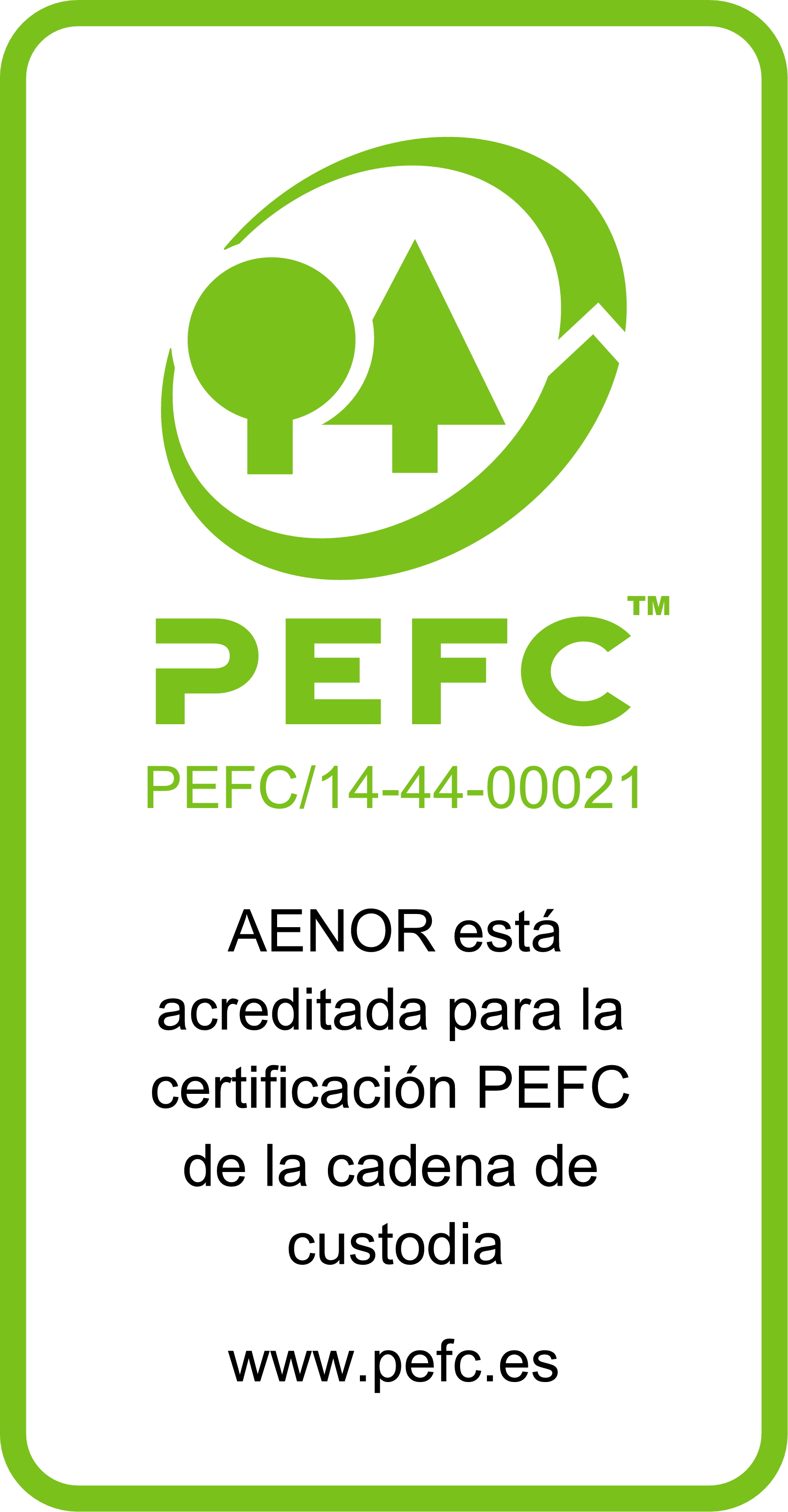 Conformidad con los requisitos de Cadena de Custodia PEFC